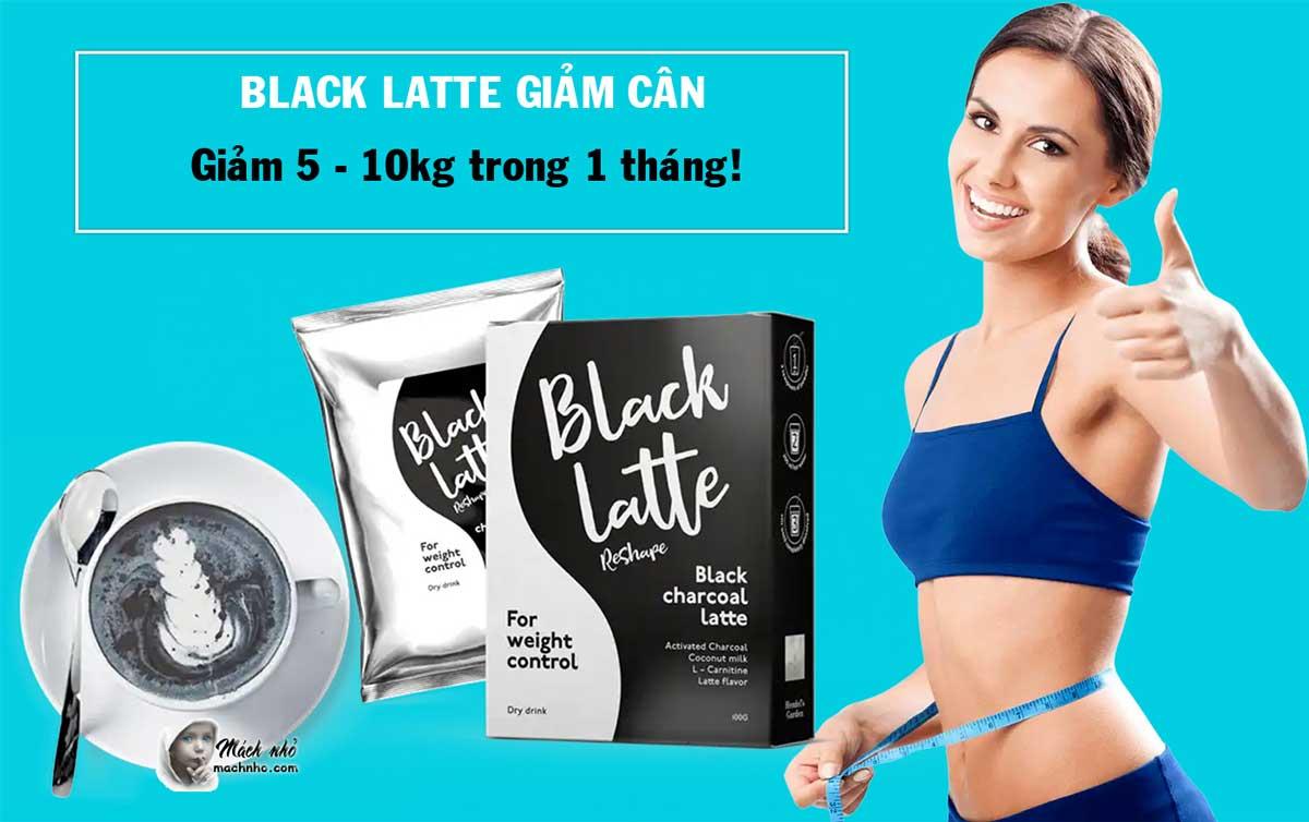 Black latte giảm cân có tốt không